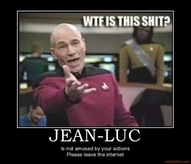jean-luc-jean-luc-amused-demotivational-poster-1259093717.jpg